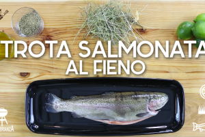 Video Ricetta barbecue: Trota Salmonata nel Fieno
