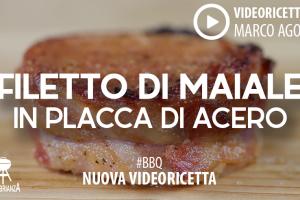 Video Ricetta barbecue: Filetto di Maiale in placca di Acero