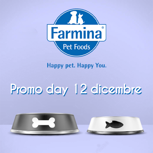 Promo Day – Farmina 12/12/20