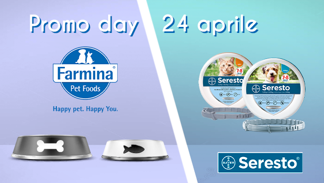 Promo Day – Farmina e Seresto 24/04/21